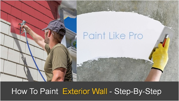 How To Paint Exterior Walls DIY Project Guide