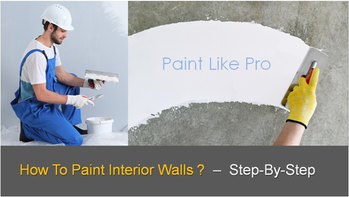 How To Paint Interior Walls Explained , Interior Wall Paint