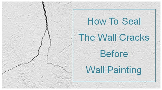 How To Seal Wall Cracks Before Wall Painting