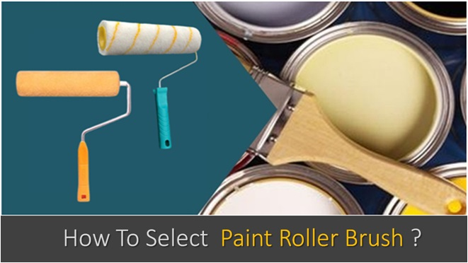 How To Select Paint Roller Brush