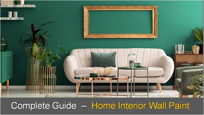 Interior Wall Paint, Interior Wall Paint Complete Guide