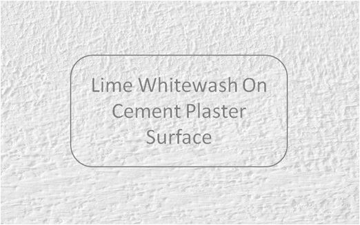 Whitewash Paint On Cement Plaster Wall Surface , Types Of Interior Paints
