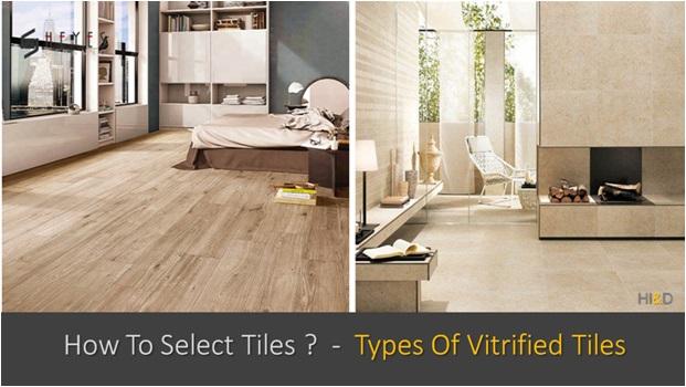 How To select Vitrified Tiles , Types Of Vitrified Tiles