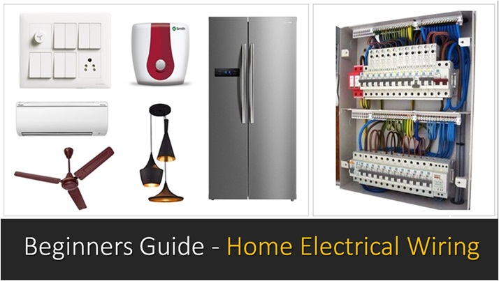 Beginners Guide To Home Electrical Wiring, Basics Of Home Electrical Wiring